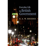 Everyday Life in British Government (BOK)