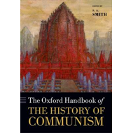Oxford Handbook of the History of Communism (BOK)