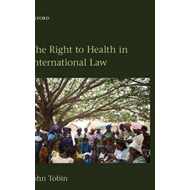 The Right to Health in International Law (BOK)