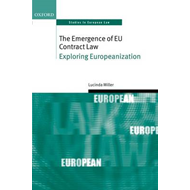 The Emergence of EU Contract Law: Exploring Europeanization (BOK)