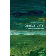 Objectivity: A Very Short Introduction (BOK)