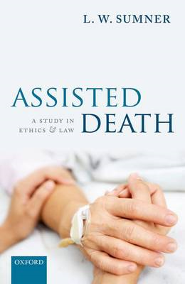 Assisted Death: A Study in Ethics and Law (BOK)