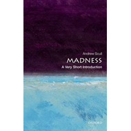 Madness: A Very Short Introduction (BOK)