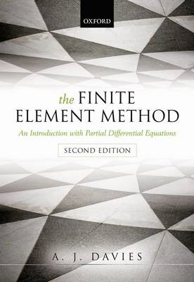 The Finite Element Method: An Introduction with Partial Differential Equations (BOK)