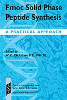 Fmoc Solid Phase Peptide Synthesis: A Practical Approach (BOK)