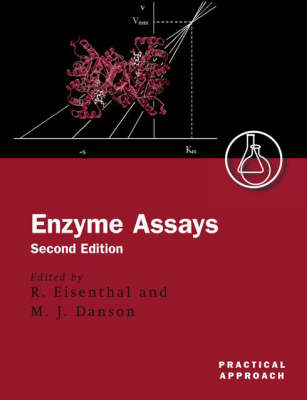 Enzyme Assays: A Practical Approach (BOK)