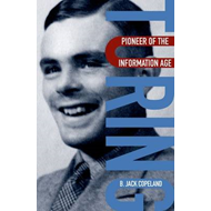 Turing: Pioneer of the Information Age (BOK)