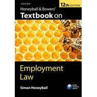 Honeyball and Bowers' Textbook on Employment Law (BOK)
