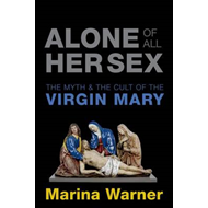 Alone of All Her Sex (BOK)