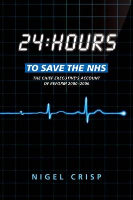 24 hours to save the NHS (BOK)