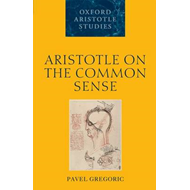 Aristotle on the Common Sense (BOK)