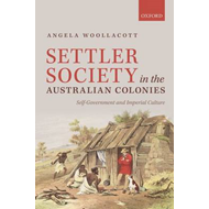 Settler Society in the Australian Colonies (BOK)