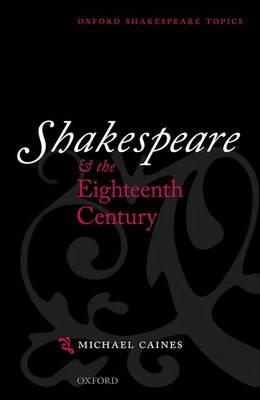 Shakespeare and the Eighteenth Century (BOK)
