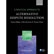 A Practical Approach to Alternative Dispute Resolution (BOK)