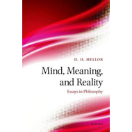 Mind, Meaning, and Reality: Essays in Philosophy (BOK)