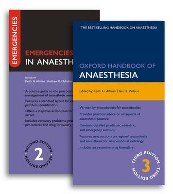 Oxford Handbook of Anaesthesia: WITH Emergencies in Anaesthesia (BOK)