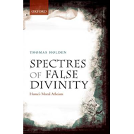 Spectres of False Divinity: Hume's Moral Atheism (BOK)