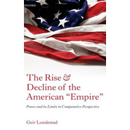 Rise and Decline of the American Empire (BOK)