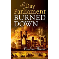 The Day Parliament Burned Down (BOK)