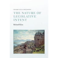 The Nature of Legislative Intent (BOK)