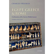 Egypt, Greece, and Rome: Civilizations of the Ancient Mediterranean (BOK)