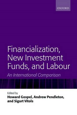 Financialization, New Investment Funds, and Labour: An International Comparison (BOK)