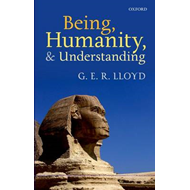 Being, Humanity, and Understanding: Studies in Ancient and Modern Societies (BOK)