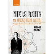 Niels Bohr and the Quantum Atom (BOK)