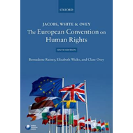 Jacobs, White & Ovey: The European Convention on Human Right (BOK)