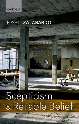 Scepticism and Reliable Belief (BOK)