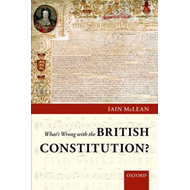 What's Wrong with the British Constitution? (BOK)