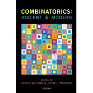 Combinatorics: Ancient & Modern (BOK)