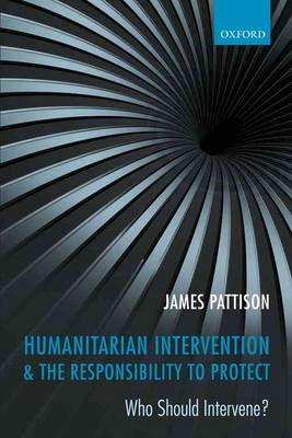 Humanitarian Intervention and the Responsibility To Protect (BOK)