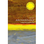 Archaeology: A Very Short Introduction (BOK)