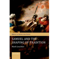 Samuel and the Shaping of Tradition (BOK)