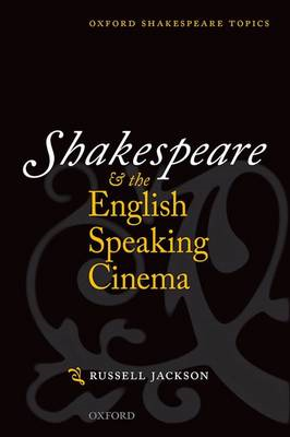 Shakespeare and the English-speaking Cinema (BOK)