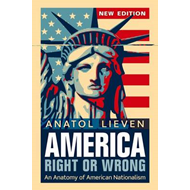 America Right or Wrong: An Anatomy of American Nationalism (BOK)