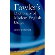 Fowler's Dictionary of Modern English Usage (BOK)