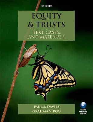 Equity & Trusts: Text, Cases, and Materials (BOK)