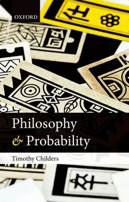 Philosophy and Probability (BOK)