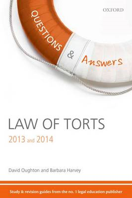 Questions & Answers Law of Torts 2013-2014: Law Revision and Study Guide (BOK)
