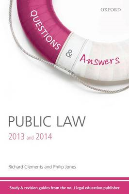 Questions & Answers Public Law 2013-2014: Law Revision and Study Guide (BOK)