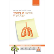 Thrive in Human Physiology (BOK)