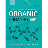 Solutions Manual to accompany Organic Chemistry (BOK)