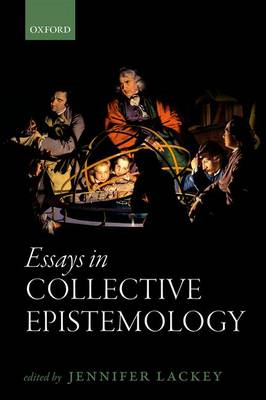 Essays in Collective Epistemology (BOK)