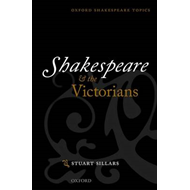 Shakespeare and the Victorians (BOK)