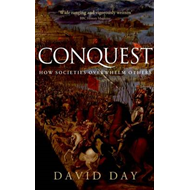 Conquest: How Societies Overwhelm Others (BOK)
