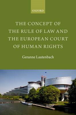 Concept of the Rule of Law and the European Court of Human R (BOK)