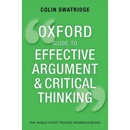 Oxford Guide to Effective Argument and Critical Thinking (BOK)