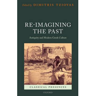 Re-imagining the Past (BOK)